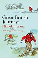 Great British Journeys By Nicholas Crane. 9781474607780