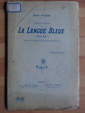 LANGUES: Léon BOLLACK La Langue Bleue, 1899, E.O. Rare !