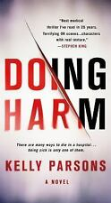 DOING HARM BY KELLY PARSONS (2016) BRAND NEW TALL RACK PAPERBACK FREE SHIPPING