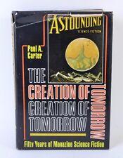La Creazione di Domani Fifty Anni di Rivista Fantascienza Paul A.Carter