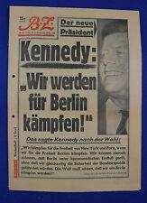 """B.Z. 10.11.1960: DER NEUE PRÄSIDENT KENNEDY: """"WIR WERDEN FÜR BERLIN KÄMPFEN!"""""""