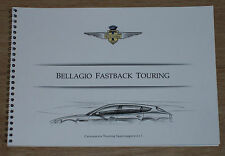 Brochure Bellagio Fastback - Touring (Maserati Quattroporte), 2009.  Reprint