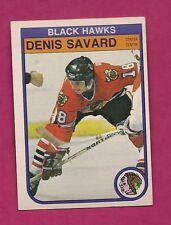 1982-83 OPC # 73 HAWKS DENIS SAVARD 2ND YEAR EX-MT CARD (INV#7186)
