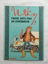 BD - Niky 1 Fausse note pour un camionneur / EO 1985 / DUPA / LOMBARD