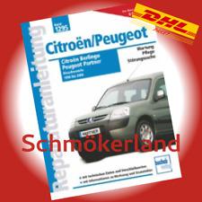 CITROEN BERLINGO / PEUGEOT PARTNER ++ 1996 - 2006 Diesel ++ REPARATURANLEITUNG