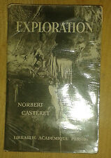 CASTERET Norbert. Exploration. Perrin. 1949. Dédicace.