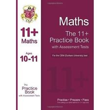 11+ Maths Practice Book with Assessment Tests (Age 10-11) for the CEM Test by...