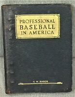 Leslie M O'Connor / PROFESSIONAL BASEBALL IN AMERICA THE OFFICIAL PLAYING 1928
