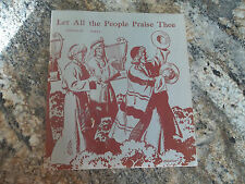 Vintage Children's Church Song Book Let All The People Praise Thee