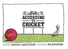 LIFE ACCORDING TO CRICKET - New Book EDEN STYCHE G