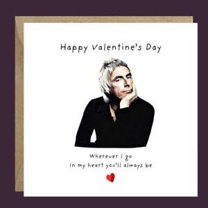 Handmade PAUL WELLER MOD Funny Valentine's Card Him Her Wife Husband Partner