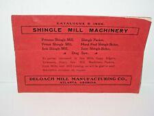 1906 DeLoach Shingle Mill Machinery Drag Saw Catalog D Manual Brochure