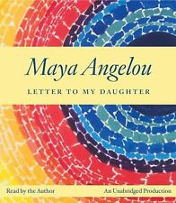 Letter to My Daughter by Maya Angelou (2008, CD, Unabridged)