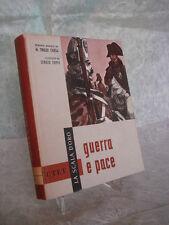 TOLSTOI GUERRA E PACE M. TIBALDI CHIESA ILLUSTRATO SERGIO TOPPI SCALA D'ORO 1962