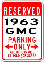 1963 63 GMC  Parking Sign