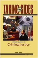 Taking Sides: Clashing Views on Controversial Issues in Criminal Justice