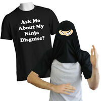 Ask Me About My NINJA DISGUISE T-Shirt Unisex Adult & Kids Funny Prank Gift Top