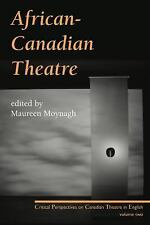 AFRICAN-CANADIAN THEATRE - NEW PAPERBACK BOOK