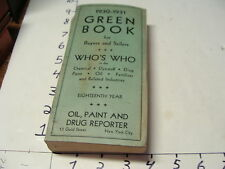 1930-1931 GREEN BOOK- WHO'S WHO IN CHEMICAL, DYESTUFF, DRUG, PAINT, OIL, FERTIL