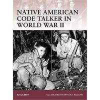 Native American Code Talker in World War II Osprey - Warrior 127 Osprey Warrior