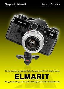 ELMARIT libro di Ghisetti-Cavina sulla famiglia di obiettivi Leica OFFERTA