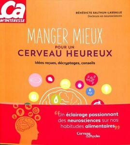 LIVRE - MANGER MIEUX POUR UN CERVEAU HEUREUX / SALTHUN-LASSALLE