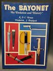 """""""THE  BAYONET"""" RDC EVANS &  FREDERICK STEVENS LONG OUT OF PRINT REFERENCE BOOK"""