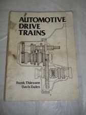 Vintage Automotive Drive Trains 1984 By Thiessen & Davis Maintenaince Manual