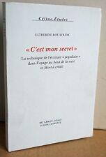 """Céline, Etudes. Catherine Rouayrenc """" C'est mon Secret """" Du Lérot 1994"""