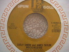"""CARLY SIMON & JAMES TAYLOR  """"MOCKINGBIRD"""" / """"HAVEN'T GOT TIME FOR THE PAIN 7"""" 45"""
