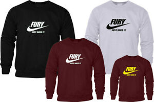 FURY JUST DOES IT SWEATSHIRT UNISEX TYSON  FITNESS HIPSTER CHRISTMAS GIFT