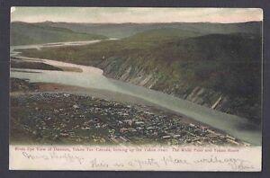 1906 POST CARD DAWSON AK VIEW OF YUKON RIVER & WHITE PASS ROUTES