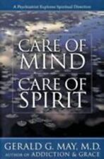 Care of Mind/Care of Spirit: A Psychiatrist Explores Spiritual Direction
