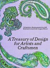 A Treasury of Design for Artists and Craftsmen (Dover Pictorial Archive)