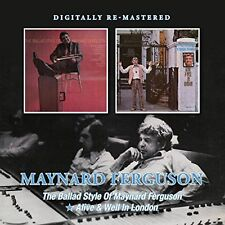 Maynard Ferguson - The Ballad Style of../Alive & Well in London (2016)  CD  NEW