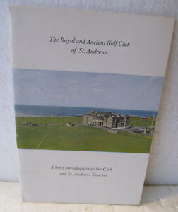 THE ROYAL AND ANCIENT GOLF CLUB OF ST. ANDREWS  A BRIEF INTRODUCTION TO THE CLUB