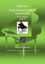 Loso Klavierschule - Ein Lehrgang - Band 3 für Linkshänder-Tasteninstrument