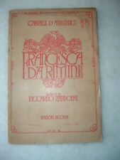Francesca da Rimini, tragedia in 4 atti di Gabriele D'Annunzio, Musica Zandonai