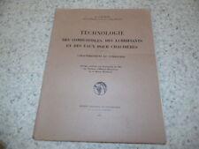1962.Technologie combustibles lubrifiants eaux pour chaudières.Cauquil