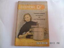 SYSTEME D N°117 09/1955 TRANSFORMEZ UN FAITOUT EN AUTOCUISEUR COSY    J62