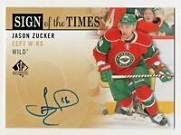2012-13 SP Authentic SOT Jason Zucker Minnesota Wild Rookie Autograph RC