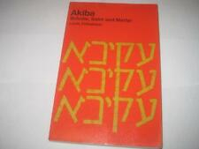 Akiba: Scholar, Saint and Martyr Biography Jewish book BY LOUIS FINKELSTEIN
