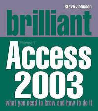 Brilliant Access 2003, Johnson, Mr Steve, New Book