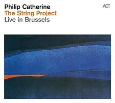PHILIP CATHERINE - THE STRING PROJECT-LIVE IN BRUSSELS  CD NEU