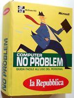 LA REPUBBLICA COMPUTER NO PROBLEM GUIDA MANUALE MICROSOFT MCGRAW-HILL 1995