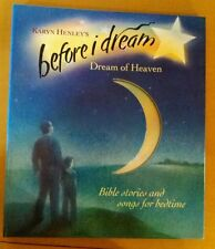 Before I Dream -Dream Of Heaven Lord I love you & In Jesus' Arms CD Music Storys
