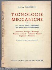 TECNOLOGIE MECCANICHE di Carlo Broggi