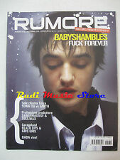 Rivista RUMORE 166/2005 Babyshambles The Black Lips Gris Gris Earth  NO cd *