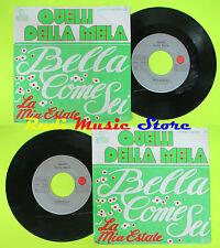 LP 45 7''QUELLI DELLA MELA Bella come sei La mia estate germany ARIOLA cd mc dvd