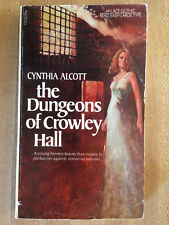 Cynthia Alcott The Dungeons Of Crowley Hall 1. 1973 Great Cover Kunst Gothic L K